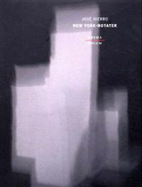 New York-notater - José Hierro | Ridgeroadrun.org