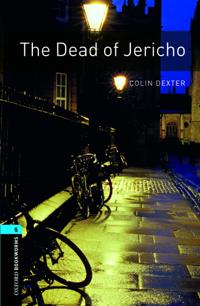 The The Oxford Bookworms Library: Stage 5: The Dead of Jericho