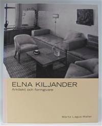 Arkitekten och formgivaren Elna Kiljander