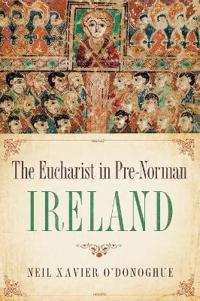 The Eucharist in Pre-Norman Ireland