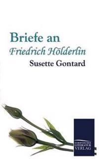 Briefe an Friedrich H Lderlin