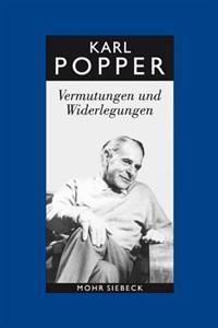 Karl R. Popper-Gesammelte Werke: Band 10: Vermutungen Und Widerlegungen. Das Wachstum Der Wissenschaftlichen Erkenntnis