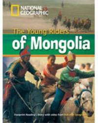 Young riders of mongolia + book with multi-rom - footprint reading library