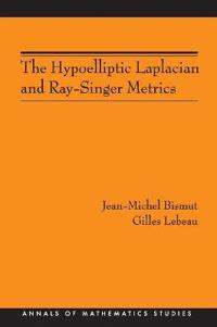 The Hypoelliptic Laplacian and Ray-Singer Metrics. (AM-167)