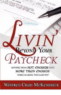Livin' Beyond Your Paycheck