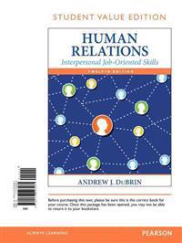 Human Relations: Interpersonal Job-Oriented Skills, Student Value Edition