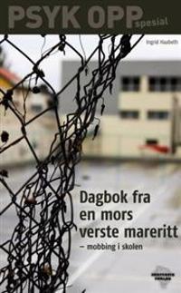 Dagbok fra en mors verste mareritt - Ingrid Haabeth   Inprintwriters.org