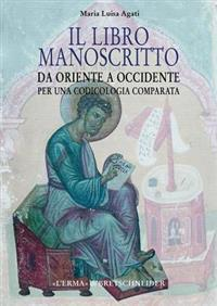 Il Libro Manoscritto Da Orinete a Occidente