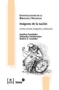 Imagenes de La Nacion: Limites Morales, Fotografia y Celebracion
