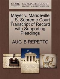 Mayer V. Mandeville U.S. Supreme Court Transcript of Record with Supporting Pleadings