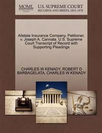 Allstate Insurance Company, Petitioner, V. Joseph A. Cannata. U.S. Supreme Court Transcript of Record with Supporting Pleadings