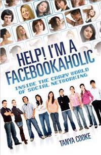 Help! I'm a Facebookaholic