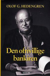 Den ofrivillige bankiren