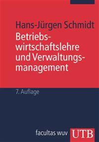 Betriebswirtschaftslehre und Verwaltungsmanagement