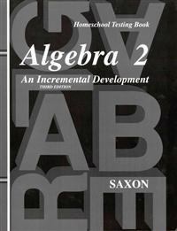 Saxon Algebra 2: Homeschool Testing Book Third Edition