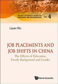 Job Placements and Job Shifts in China