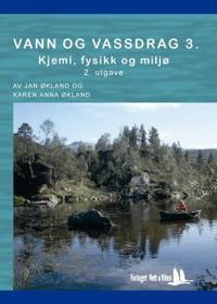 Vann og vassdrag 3 - Jan Økland, Karen Anna Økland pdf epub