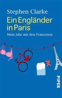 Ein Engländer in Paris