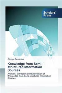 Knowledge from Semi-Structured Information Sources