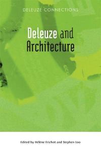 Deleuze and Architecture