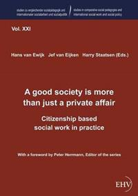A Good Society Is More Than Just a Private Affair