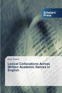 Lexical Collocations Across Written Academic Genres in English
