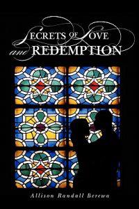 Secrets of Love and Redemption