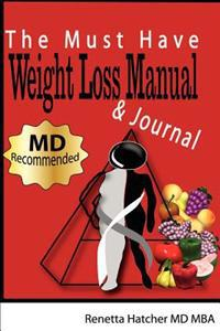 The Must Have Weight Loss Manual and Journal
