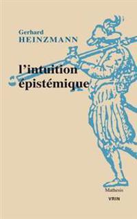 L'Intuition Epistemique