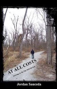 At All Costs: Striving to Do the Will of God