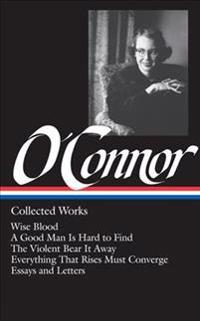 Flannery O'Connor Collected Works