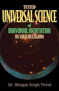 Tested Universal Science of Individual Meditation in Sikh Religion