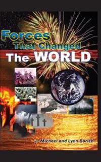Forces That Changed the World