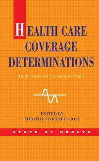Health Care Coverage Determinations