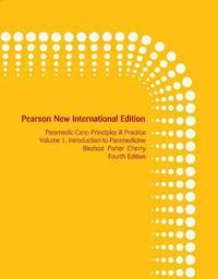 Paramedic Care: Pearson New International Edition