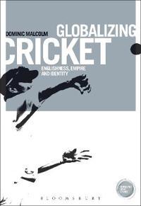 Globalizing Cricket