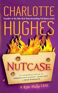 Nutcase: A Kate Holly Case