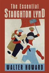 The Essential Staughton Lynd
