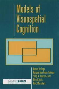 Models of Visuospatial Cognition