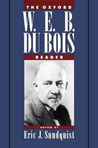 The Oxford W.E.B. Du Bois Reader
