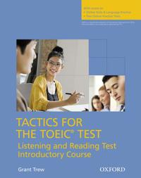 Tactics for the TOEIC (R) Test, Reading and Listening Test, Introductory Course: Pack