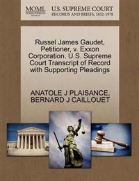 Russel James Gaudet, Petitioner, V. EXXON Corporation. U.S. Supreme Court Transcript of Record with Supporting Pleadings
