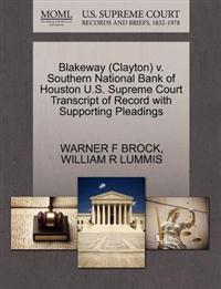 Blakeway (Clayton) V. Southern National Bank of Houston U.S. Supreme Court Transcript of Record with Supporting Pleadings