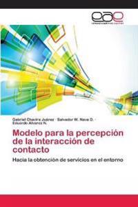 Modelo Para La Percepcion de La Interaccion de Contacto