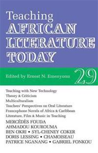 Teaching African Literature Today