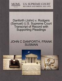 Danforth (John) V. Rodgers (Samuel) U.S. Supreme Court Transcript of Record with Supporting Pleadings