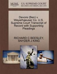 DeVore (Ben) V. Weyerhaeuser Co. U.S. Supreme Court Transcript of Record with Supporting Pleadings