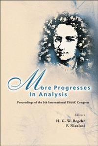 More Progresses In Analysis - Proceedings Of The 5th International Isaac Congress
