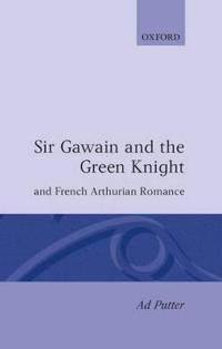 Sir Gawain and the Green Knight and French Arthurian Romance