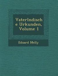 Vaterl¿ndische Urkunden, Volume 1